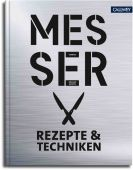 Messer - Rezepte & Techniken, Marius/Martin, Mélanie/Cino, Emanuela, Callwey Verlag, EAN/ISBN-13: 9783766722829