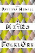 Metrofolklore, Hempel, Patricia, Tropen Verlag, EAN/ISBN-13: 9783608503814