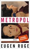 Metropol, Ruge, Eugen, Rowohlt Verlag, EAN/ISBN-13: 9783498001230