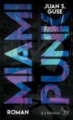 Miami Punk, Guse, Juan S, Fischer, S. Verlag GmbH, EAN/ISBN-13: 9783103973938