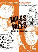 Miles & Niles - Einer geht noch, John, Jory/Barnett, Mac, cbj, EAN/ISBN-13: 9783570175545
