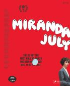 Miranda July, July, Miranda, Prestel Verlag, EAN/ISBN-13: 9783791385211