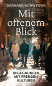 Mit offenem Blick, Schweizer, Gerhard, Klett-Cotta, EAN/ISBN-13: 9783608963779