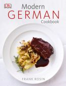 Modern German Cookbook, Rosin, Frank/Arras, Klaus, Dorling Kindersley Verlag GmbH, EAN/ISBN-13: 9783831031580