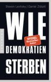 Wie Demokratien sterben, Levitsky, Steven/Ziblatt, Daniel, Pantheon, EAN/ISBN-13: 9783570554081