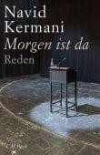 Morgen ist da, Kermani, Navid, Verlag C. H. BECK oHG, EAN/ISBN-13: 9783406739422