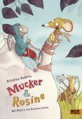 Mucker & Rosine, Andres, Kristina, Beltz, Julius Verlag, EAN/ISBN-13: 9783407820921