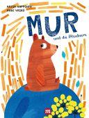 MUR und die Blaubeere, Happonen, Kaisa, Midas Verlag AG, EAN/ISBN-13: 9783038761372
