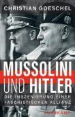 Mussolini und Hitler, Goeschel, Christian, Suhrkamp, EAN/ISBN-13: 9783518428917