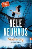 Muttertag, Neuhaus, Nele, Ullstein Buchverlage GmbH, EAN/ISBN-13: 9783548061443