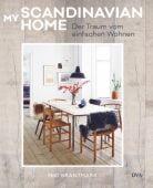 My Scandinavian Home, Brantmark, Niki, DVA Deutsche Verlags-Anstalt GmbH, EAN/ISBN-13: 9783421041043