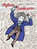 Mythos Beethoven, Stetter, Moritz, Knesebeck Verlag, EAN/ISBN-13: 9783957284419