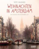 Weihnachten in Amsterdam, van Boven, Yvette, DuMont Buchverlag GmbH & Co. KG, EAN/ISBN-13: 9783832199647