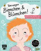 Von wegen Bienchen und Blümchen! Aufklärung, Gefühle und Körperwissen für Kinder ab 5, EAN/ISBN-13: 9783745903317