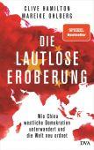 Die lautlose Eroberung, Hamilton, Clive/Ohlberg, Mareike, DVA Deutsche Verlags-Anstalt GmbH, EAN/ISBN-13: 9783421048639
