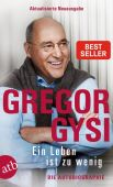 Ein Leben ist zu wenig, Gysi, Gregor, Aufbau Verlag GmbH & Co. KG, EAN/ISBN-13: 9783746635200