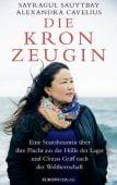 Die Kronzeugin, Sauytbay, Sayragul/Cavelius, Alexandra, Europa Verlag GmbH, EAN/ISBN-13: 9783958903302
