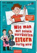 Wie man mit seinen verrückten Eltern fertig wird, Johnson, Pete, Ars Edition, EAN/ISBN-13: 9783845839455