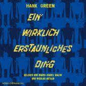 Ein wirklich erstaunliches Ding, Green, Hank, Hörbuch Hamburg, EAN/ISBN-13: 9783957131515