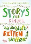 Storys für Kinder, die die Welt retten wollen, Benedetto, Carola/Ciliento, Luciana, Rowohlt Verlag, EAN/ISBN-13: 9783499003257