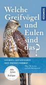 Welche Greifvögel und Eulen sind das?, Dierschke, Volker, Franckh-Kosmos Verlags GmbH & Co. KG, EAN/ISBN-13: 9783440167151