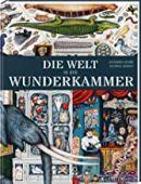 Die Welt in der Wunderkammer, Galand, Alexandre, Gerstenberg Verlag GmbH & Co.KG, EAN/ISBN-13: 9783836960533