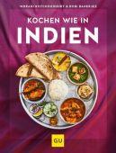 Kochen wie in Indien, Roychoudhury, Indrani/Banerjee, Robi, Gräfe und Unzer, EAN/ISBN-13: 9783833875724