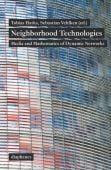 Neighborhood Technologies, diaphanes verlag, EAN/ISBN-13: 9783037345238