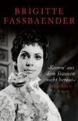 'Komm' aus dem Staunen nicht heraus', Fassbaender, Brigitte, Verlag C. H. BECK oHG, EAN/ISBN-13: 9783406741159