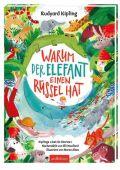 Warum der Elefant einen Rüssel hat, Kipling, Rudyard/Woollard, Elli, Ars Edition, EAN/ISBN-13: 9783845829944