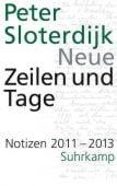 Neue Zeilen und Tage, Sloterdijk, Peter, Suhrkamp, EAN/ISBN-13: 9783518428443