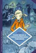 Fake News und Verschwörungstheorien, Bronner, Gérald, Verlagshaus Jacoby & Stuart GmbH, EAN/ISBN-13: 9783964280138