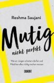 Mutig, nicht perfekt, Saujani, Reshma, DuMont Buchverlag GmbH & Co. KG, EAN/ISBN-13: 9783832181291