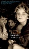 Niemals ohne sie, Saucier, Jocelyne, Insel Verlag, EAN/ISBN-13: 9783458178002