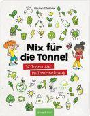 Nix für die Tonne!, Balzeau, Karine, Ars Edition, EAN/ISBN-13: 9783845837116
