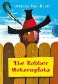 The Robber Hotzenplotz, Preußler, Otfried, Thienemann-Esslinger Verlag GmbH, EAN/ISBN-13: 9783522176101