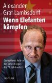 Wenn Elefanten kämpfen, Lambsdorff, Alexander Graf, Propyläen Verlag, EAN/ISBN-13: 9783549100325