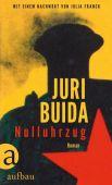 Nulluhrzug, Buida, Juri, Aufbau Verlag GmbH & Co. KG, EAN/ISBN-13: 9783351037857