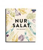 Nur Salat., Bezzegh, Éva, Callwey Verlag, EAN/ISBN-13: 9783766724427