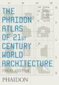 The Phaidon Atlas of 21st Century World Architecture, Kombol, Meaghan, Phaidon, EAN/ISBN-13: 9780714848785