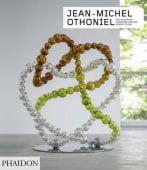 Jean-Michel Othoniel, Gay, Gassmann/Storr, Robert/Grenier, Catherine, Phaidon, EAN/ISBN-13: 9780714877600