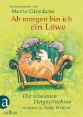 Ab morgen bin ich ein Löwe, Giordano, Mario, Ueberreuter Verlag, EAN/ISBN-13: 9783351041328