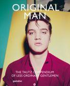 Original Man, Grant, Patrick, Die Gestalten Verlag GmbH & Co.KG, EAN/ISBN-13: 9783899555523