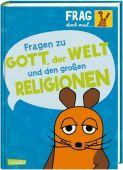 Frag doch mal ... die Maus!: Fragen zu Gott, der Welt und den großen Religionen, Rosenstock, Roland, EAN/ISBN-13: 9783551252470