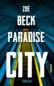 Paradise City, Beck, Zoë, Suhrkamp, EAN/ISBN-13: 9783518470558