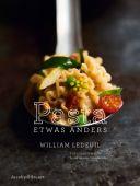 Pasta etwas anders, Ledeuil, William/Grandadam, Louis Laurent, Verlagshaus Jacoby & Stuart GmbH, EAN/ISBN-13: 9783946593294