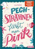 Pechsträhnen färbt man pink, Teichert, Mina, Planet!, EAN/ISBN-13: 9783522505987