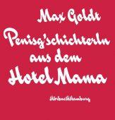Penisg'schichterln aus dem Hotel Mama, Goldt, Max, Hörbuch Hamburg, EAN/ISBN-13: 9783899036015