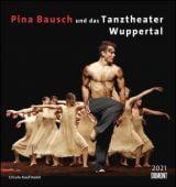 Pina Bausch und das Tanztheater Wuppertal 2021 - Ballett - Wandkalender 45 x 48 cm - Spiralbindung, EAN/ISBN-13: 4250809647227