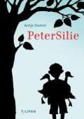 PeterSilie, Damm, Antje, Tulipan Verlag GmbH, EAN/ISBN-13: 9783864292538